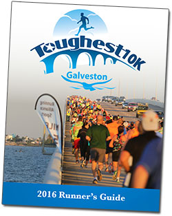 2016 Toughest 10K Galveston Runner's Guide